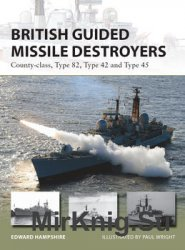 British Guided Missile Destroyers (Osprey New Vanguard 234)