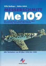 Messerschmitt Me 109 Alle Varianten: von Bf (Me) 109A bis 109E