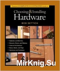 Guide to Choosing and Installing Hardware