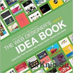 The Web Designer's Idea Book, Volume 4