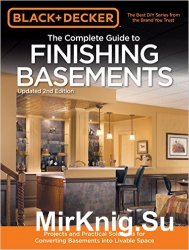 Black & Decker The Complete Guide to Finishing Basement ...
