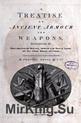 Treatise on Ancient Armour and Weapons
