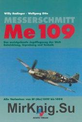 Messerschmitt Me 109 Alle Varianten: von Bf (Me) 109F bis 109K