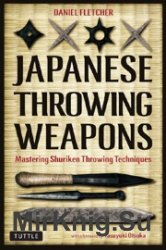 Japanese Throwing Weapons - Mastering Shuriken Throwing Techniques
