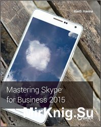 Mastering Skype for Busines 2015