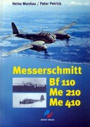 Messerschmitt Bf-110, Me-210, Me-410
