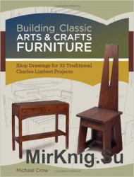 Building Classic Arts & Crafts Furniture