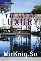 The Art Of Luxury 2016