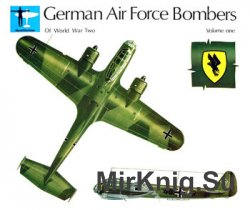 German Air Force Bombers of World War Two Volume One