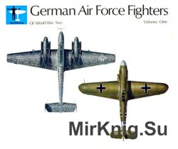 German Air Force Fighters of World War Two Volume One