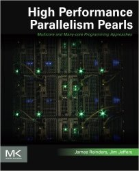 High Performance Parallelism Pearls Volume One