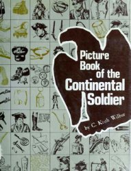 Picture Book of the Continental Soldier