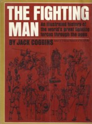 The Fighting Man: An Illustrated History of the World's Greatest Fighting  ...
