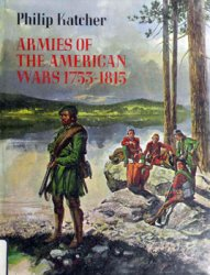 Armies of the American Wars, 1753-1815