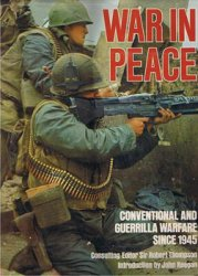 War in Peace: Conventional and Guerrilla Warfare Since 1945