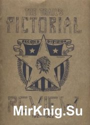 The Trail's Pictorial Review 1921-1922: Second Division