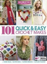 101 Quick & Easy Crochet Makes - 2016