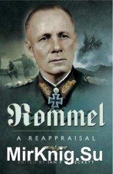 Rommel - A Reappraisal