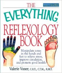 The Everything Reflexology Book