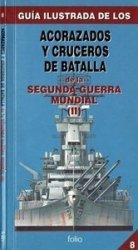 Acorazados y Cruceros de Batalla de la Segunda Guerra Mundial (II)