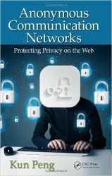 Anonymous Communication Networks