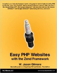 Easy PHP Websites with the Zend Framework