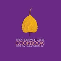 The Cinnamon Club Cookbook