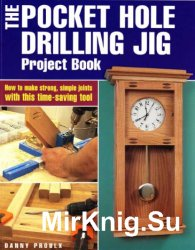 The Pocket Hole Drilling Jig