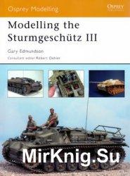 Modelling the Sturmgeschutz III (Osprey Modelling 22)