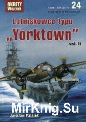 Lotniskowce typu Yorktown vol.II - Okrety Wojenne Specjalne №24