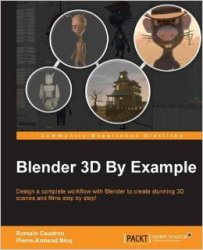 Blender 3D By Example