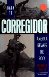 Back to Corregidor: America Retakes the Rock