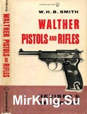Walther Pistols and Rifles