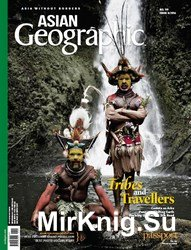 Asian Geographic - Issue 4 2016