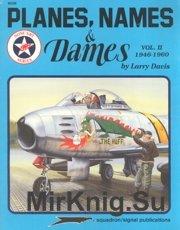 Planes Names & Dames Vol II 1946-60 (Squadron-Signal 6058)