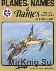 Planes Names & Dames Vol III 1955-1975 (Squadron-Signal 6068)