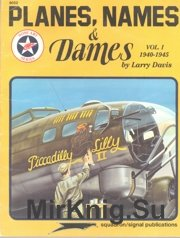 Planes, Names & Dames Vol. I 1940-1945 - (Squadron-Signal 6052)