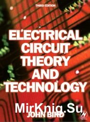 Electrical Circuit Theory and Technology. 3-rd edition