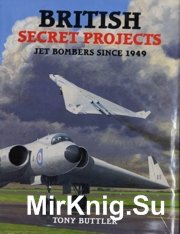 British Secret Projects Jet Bombers Since 1949