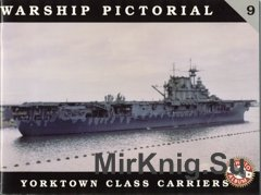 Yorktown Class Carriers (Warship Pictorial 09)
