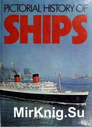 Pictorial History of Ships