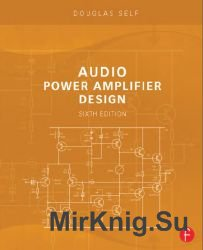 Audio Power Amplifier Design. 6-th edition