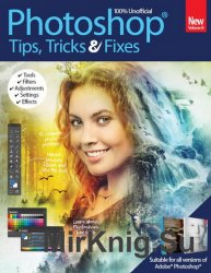 Photoshop Tips, Tricks & Fixes Volume 8 2016