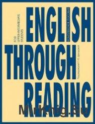 English Through Reading : учебное пособие