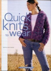 Quick Knits to Wear - 2005