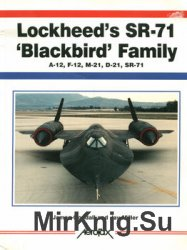 Lockheed's SR-71 ''Blackbird'' Family (Aerofax)