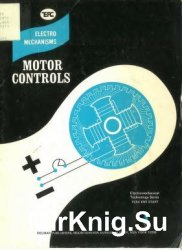 Electromechanisms / Motor Controls (Electromechanical Technology Series)
