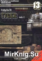 Tank Power 13 - PzKpfw Tiger Vol.I