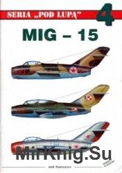 Seria Pod Lupa 04 - MiG-15