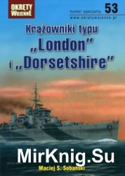 Krazowniki typu London & Dorsetshire - Okrety Wojenne Numer specjalny 53